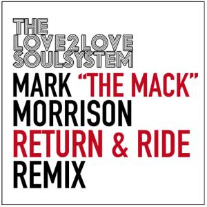 Mark Morrison - Return & Ride